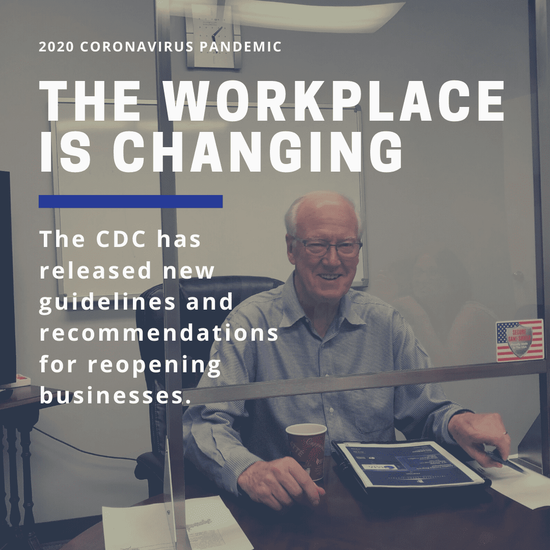The workplace is changing because of CoVid-19.