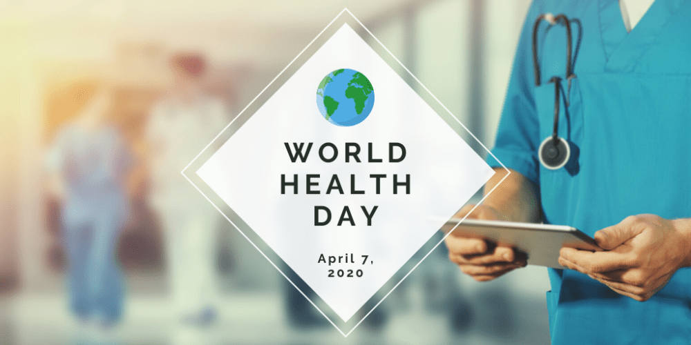 World Health Day is April 7 2020