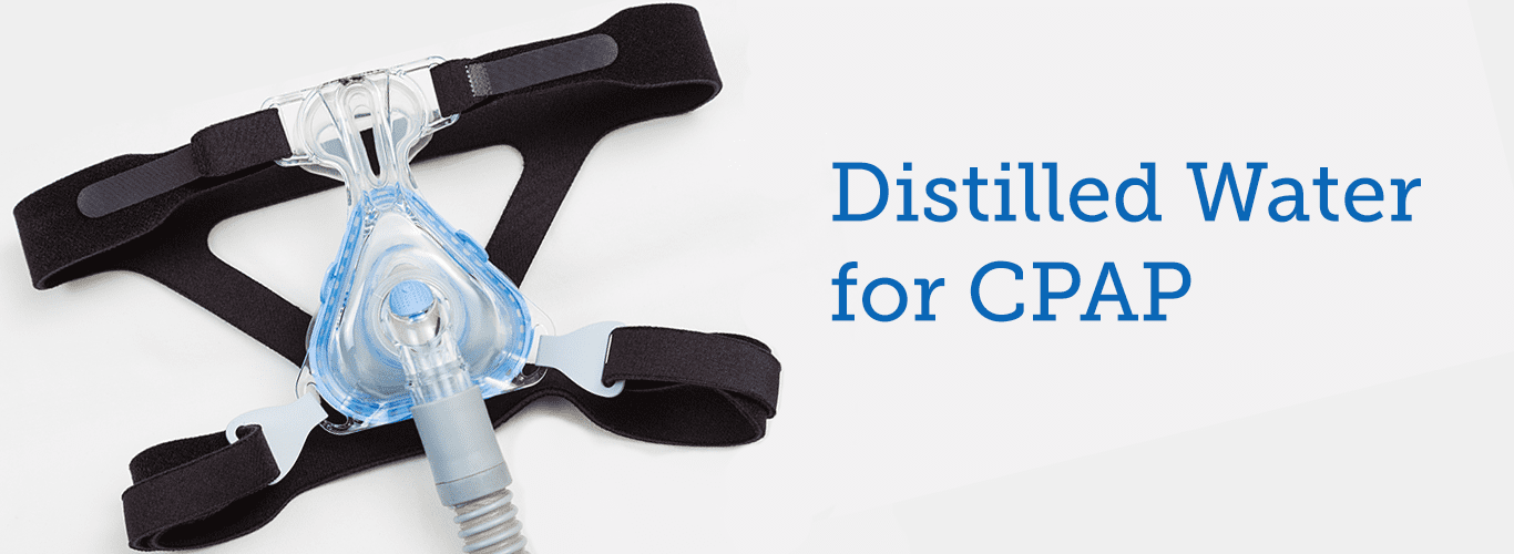 distilled water for CPAP machines