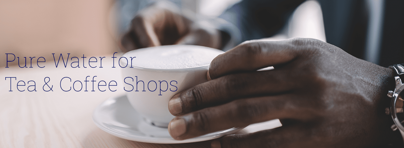 water for tea, coffee shops and restaurants