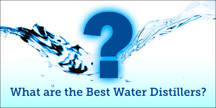 what are the best water distillers